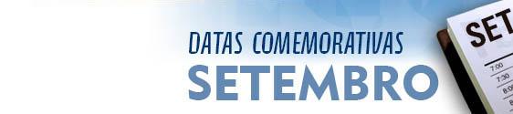 Datas Comemorativas de Setembro