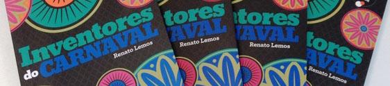 """Nissan patrocina livro sobre os """"Inventores do Carnaval"""""""