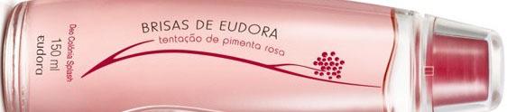 Tentação de Pimenta Rosa é a novidade da Eudora