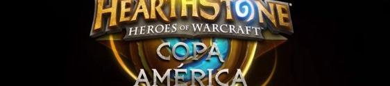 Copa América de Hearthstone: Heroes of Warcraft