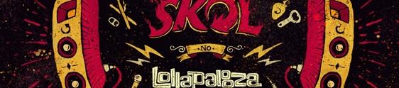 Skol leva ações de live marketing para o Lollapalooza