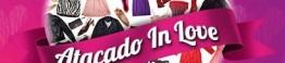 Campanha Namorados - Atacado in Love-D