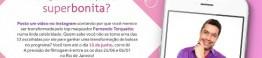 superbonita-participe-instagram_d